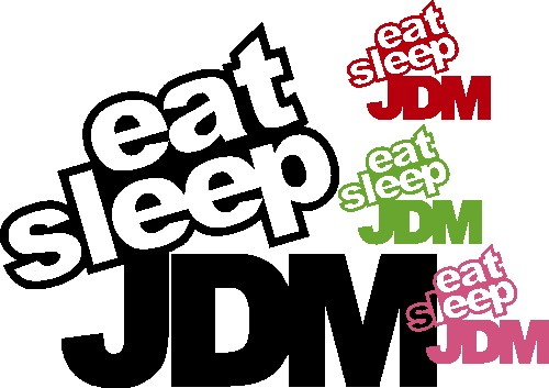 Eat Sleep Jdm Wallpaper Andere Gren Au